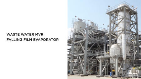 Wastewater MVR Falling Film Evaporator